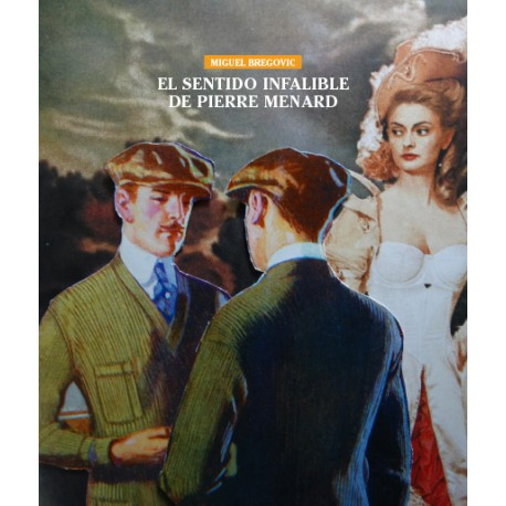 el sentido infalible de Pierre Menard